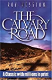The Calvary Road, Roy Hession, 0875087884