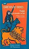 img - for Chr tien de Troyes : Yvain ou le chevalier au lion book / textbook / text book