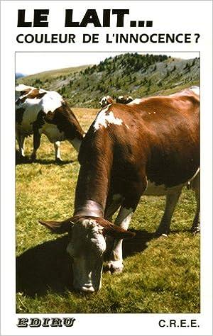 Livre Le lait... couleur de l'innocence ? pdf