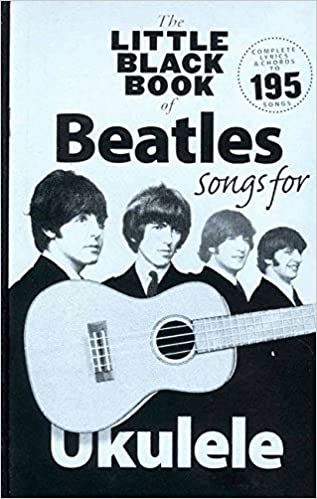 Amazon The Little Black Songbook Of Ukulele Songs The Beatles