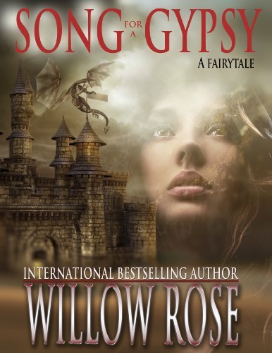Song for a Gypsy  (The Eye of the Crystal Ball - The Wolfboy Chronicles)