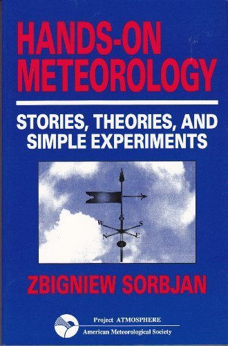 - Hands on Meteorology: Stories, Theories, and Simple Experiments