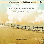 October Mourning: A Song for Matthew Shepard | Lesléa Newman
