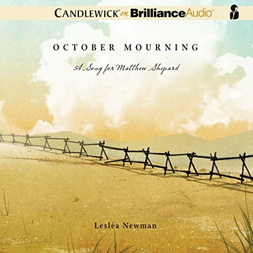 October Mourning: A Song for Matthew Shepard by Candlewick on Brilliance Audio
