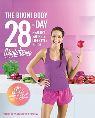 Healthy Body Cookbook (The Bikini Body 28-Day Healthy Eating & Lifestyle Guide: 200 Recipes and Weekly Menus to Kick Start Your Journey)