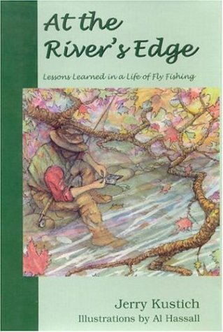 Download At the River's Edge: Lessons Learned in a Life of Fly Fishing pdf