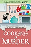 Cooking is Murder (A Myrtle Clover Cozy Mystery)