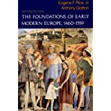 The Foundations of Early Modern Europe: 1460-1559