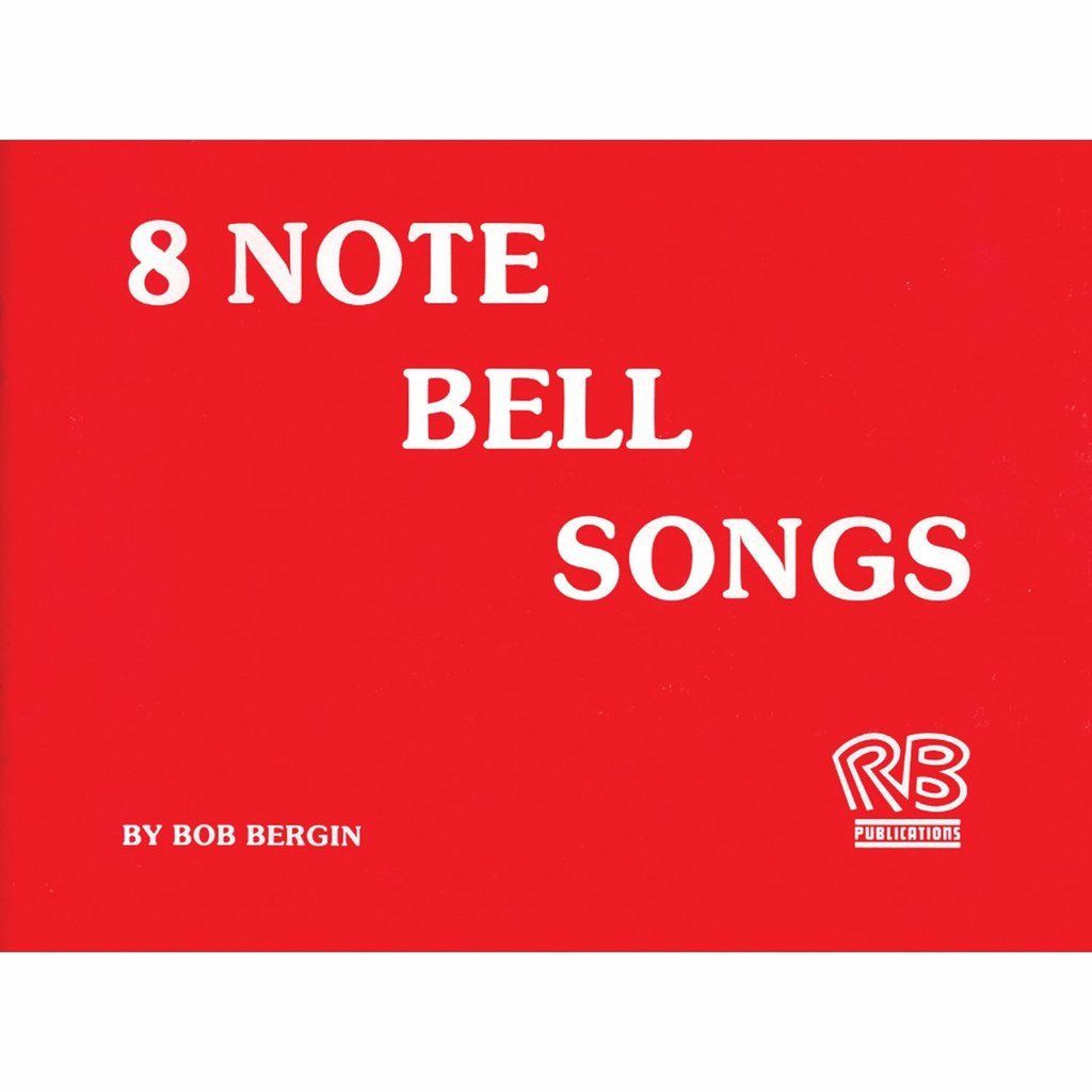 Bergin 8-note Bell Song Book (25 Songs; All Ages) Westco