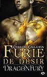 Dragonfury, tome 4 : Furie de désir par Callahan