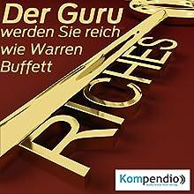 Der Guru: Werden Sie reich wie Warren Buffett Hörbuch von Alessandro Dallmann Gesprochen von: Michael Freio Haas