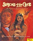 img - for Seasons of the Circle: A Native American Year book / textbook / text book
