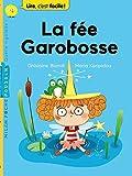 vignette de 'La fée Garobosse (Ghislaine Biondi)'