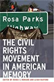img - for The Civil Rights Movement in American Memory book / textbook / text book