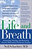 Life and Breath: Preventing, Treating and Reversing Chronic Obstructive Pulmonary Disease