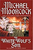 The White Wolf's Son, Michael Moorcock, 0446577022