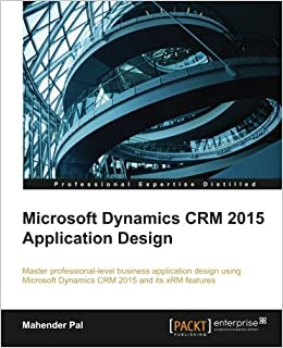 Microsoft dynamics crm 2015 application design mahender pal microsoft dynamics crm 2015 application design mahender pal 9781784394158 amazon books fandeluxe Choice Image