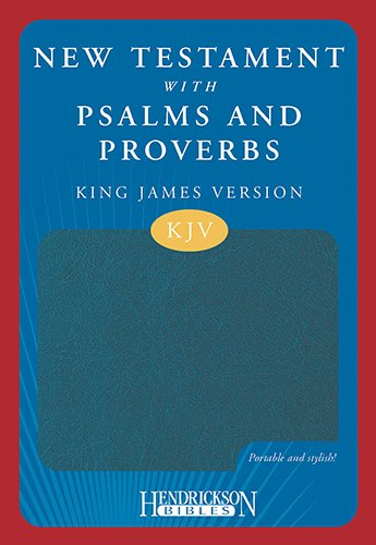 The New Testament with Psalms and Proverbs: King James Version, Blue, Flexisoft pdf