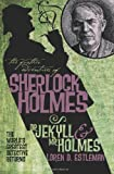The Further Adventures of Sherlock Holmes: Dr. Jekyll and Mr. Holmes