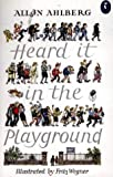 Heard it in the Playground (Puffin Books)