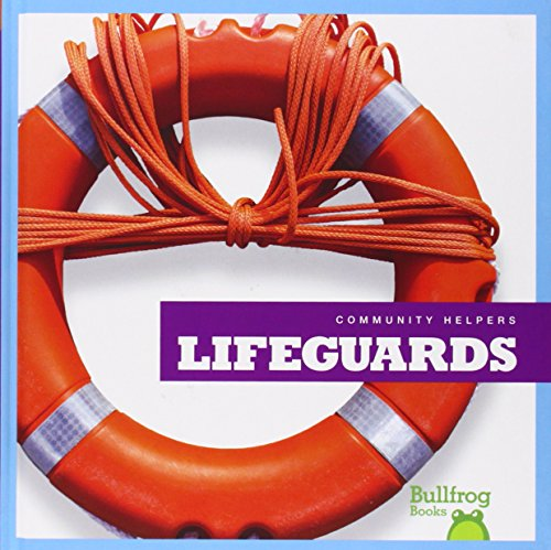 Lifeguards (Bullfrog Books: Community Helpers)