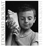 Edouard Boubat: The Monograph