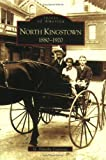 North Kingstown: 1880-1920 (RI) (Images of America)