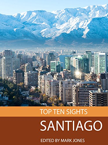 Santiago Tops (Top Ten Sights: Santiago)