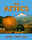 The Aztecs, Anita Ganeri, 0739813528