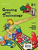 img - for Growing with Technology: Level 1 (Shelly Cashman) book / textbook / text book