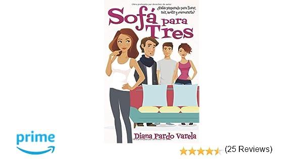 Sofá para tres: Amazon.es: Diana Pardo: Libros