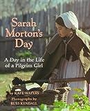 Sarah Morton's Day, Kate Waters, 0590426346