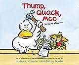 Thump, Quack, Moo: A Whacky Adventure (Click, Clack, Moo)