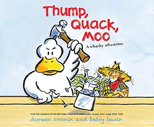 Thump, Quack, Moo: A Whacky Adventure (Click, Clack,