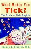 What Makes You Tick?, Thomas B. Czerner, 0471209902