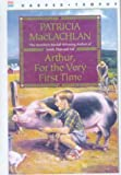 Arthur for the Very First Time, Patricia MacLachlan, 0833523759