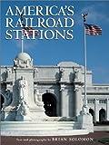 Americas Railroad Stations