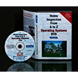 Operating Systems Home Inspection from A to Z - DVD - Real Estate Home Inspector, Homeowner, Home Buyer and Seller Survival Kit Series