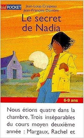 Amazon Fr Le Secret De Nadia Craipeau Jean Loup Livres