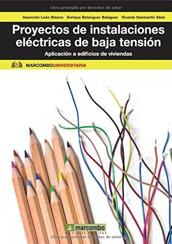 Descargar Libro Proyectos De Instalaciones Eléctricas De Baja Tensión: Aplicación A Edificios De Viviendas Asunción León Blasco
