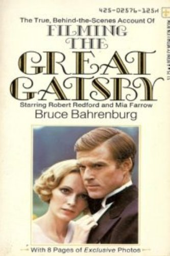 The True Behind-the-scenes Account of Filming the Great Gatsby Starring Robert Redford and Mia Farrow with 8 Pages of Exclusive Photos (Medallion Mia)