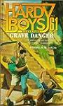 GRAVE DANGER (HARDY BOYS CASE FILE 61)