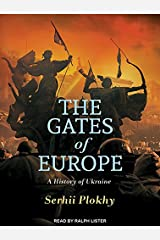 The Gates of Europe: A History of Ukraine Audio CD