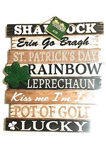St Patrick Happy Day Shamrock Hanging Wall Plaque Sign with Words Lucky, Kiss Me I'm Irish, Erin Go Bragh, Pot of Gold Home]()