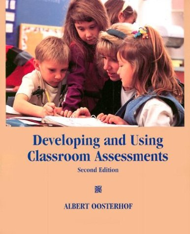 Developing and Using Classroom Assessments (2nd Edition)