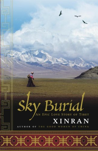 Sky Burial: An Epic Love Story of Tibet ebook