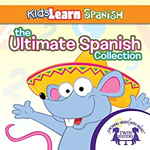 The Ultimate Spanish Collection Audiobook