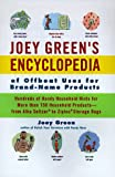 Joey Green's Encyclopedia of Offbeat Uses for Brand Name Products, Joey Green, 0786863544