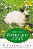 Tales from Watership Down, Richard Adams, 1568954492
