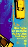 En crachant du haut des buildings par Fante
